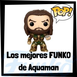 Figuras FUNKO POP de Aquaman - Funko POP de Aquaman