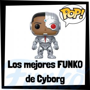 Figuras FUNKO POP de Cyborg - Funko POP de Cyborg