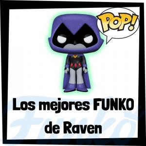 Figuras FUNKO POP de Raven - Funko POP de Raven
