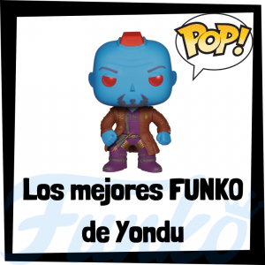 Figuras FUNKO POP de Yondu - Funko POP de Yondu de los Guardianes de la Galaxia