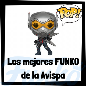 Figuras FUNKO POP de la Avispa - Funko POP de The Wasp - La Avispa