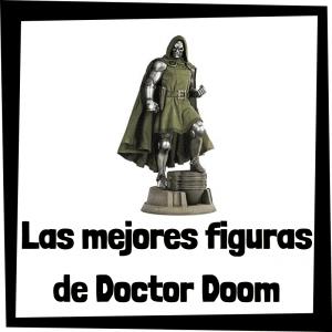 Figuras de colección de Doctor Doom - Las mejores figuras de colección de Doctor Doom de los 4 fantásticos