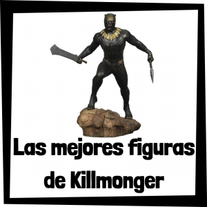 Figuras de Killmonger