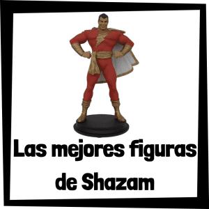 Figuras de colección de Shazam - Las mejores figuras de colección de Shazam