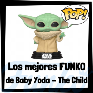 Figuras FUNKO POP de Baby Yoda de The Mandalorian - Funko POP de The Child