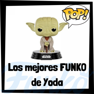 Figuras FUNKO de Yoda de Star Wars - Funko POP de Yoda