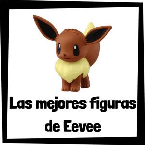 Figuras de acción y muñecos de Eevee
