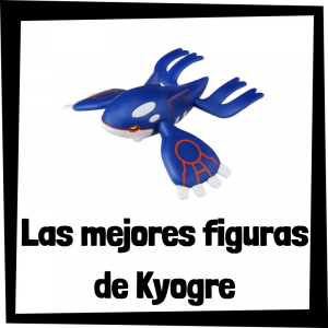 Figuras de acción y muñecos de Kyogre