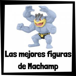 Figuras de acción y muñecos de Machamp