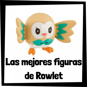 Figuras de acción y muñecos de Rowlet