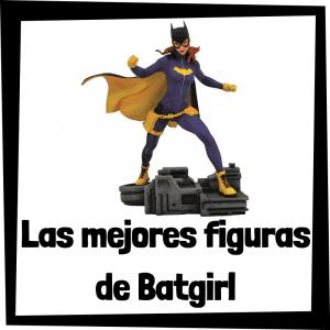 Figuras de colección de Batgirl - Las mejores figuras de colección de Batgirl