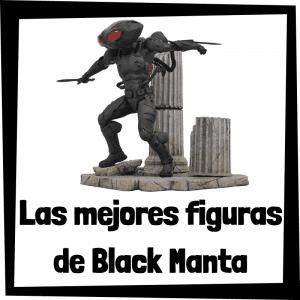 Figuras de colección de Black Manta - Las mejores figuras de colección de Black Manta