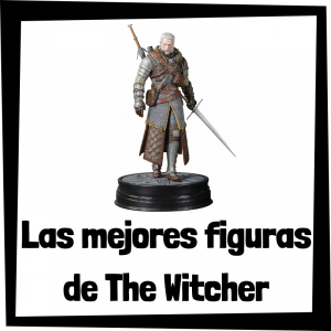 Figuras coleccionables de The Witcher