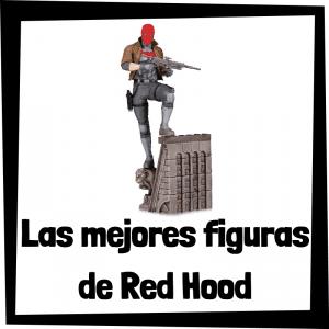 Figuras de colección de Red Hood de Batman - Las mejores figuras de colección de Red Hood