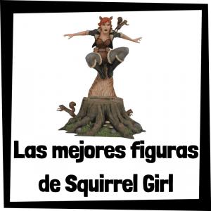 Figuras de colección de Squirrel Girl - Las mejores figuras de colección de Squirrel Girl