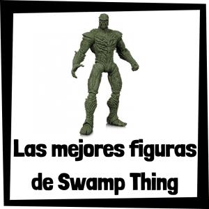 Figuras de colección de Swamp Thing - Las mejores figuras de colección de Swamp Thing