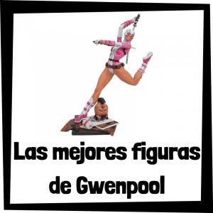 Figuras de Gwenpool