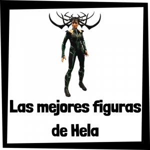 Figuras de colección de Hela de Thor Ragnarok - Las mejores figuras de colección de Hela