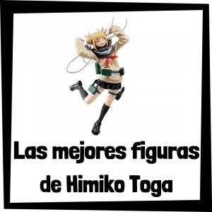 Figuras de colección de Himiko Toga - Las mejores figuras de colección de Himiko Toga de My Hero Academia