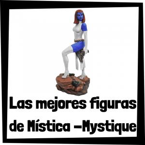Figuras de colección de Mística de los X-Men - Las mejores figuras de colección de Mystique