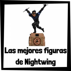 Figuras de colección de Nightwing - Las mejores figuras de colección de Nightwing