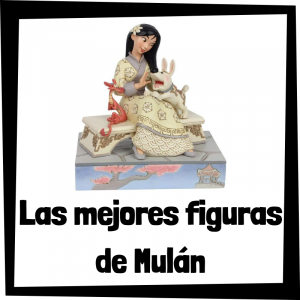 Figuras y muñecos de Mulán