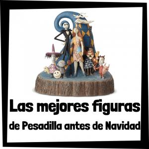 Figuras y muñecos de Pesadilla antes de Navidad
