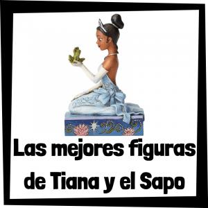Figuras y muñecos de Tiana y el Sapo