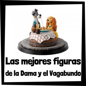 Figuras y muñecos de la Dama y el Vagabundo
