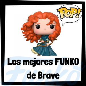 Los mejores FUNKO POP de personajes de Brave de Mérida - Funko POP de películas de Disney Pixar