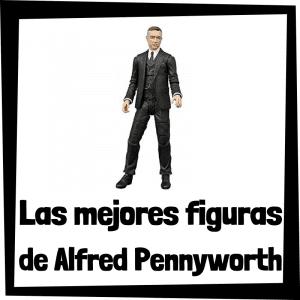 Figuras de colección de Alfred Pennyworth - Las mejores figuras de colección de Alfred Pennyworth