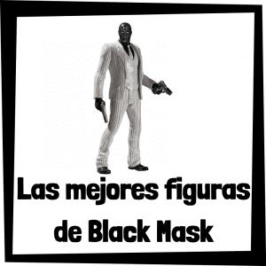 Figuras de colección de Black Mask - Las mejores figuras de colección de Máscara Negra