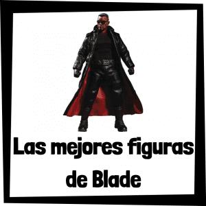 Figuras de colección de Blade - Las mejores figuras de colección de Blade