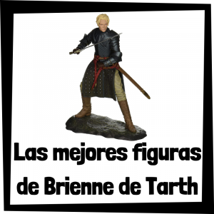 Figuras y muñecos de Brienne de Tarth de Juego de Tronos