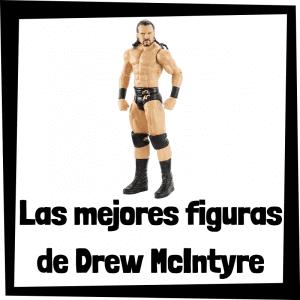 Figuras de colección de Drew McIntyre - Las mejores figuras de acción y muñecos de Drew McIntyre de WWE