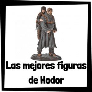Figuras y muñecos de Hodor de Juego de Tronos