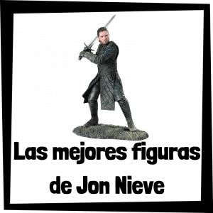 Figuras y muñecos de Jon Nieve de Juego de Tronos