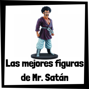 Figuras de colección de Mr. Satán de Dragon Ball Z - Las mejores figuras de colección de Mr. Satán de Dragon Ball