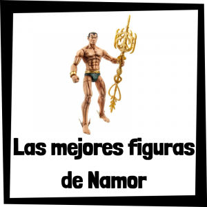 Figuras de colección de Namor - Las mejores figuras de colección de Namor