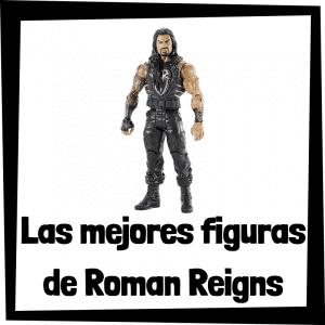 Figuras de Roman Reigns