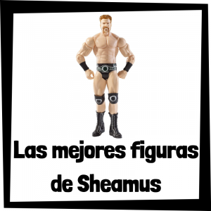 Figuras de Sheamus
