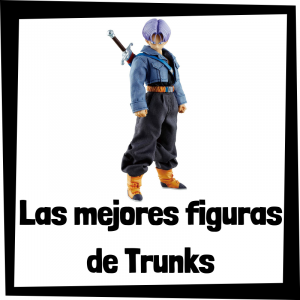 Figuras y muñecos de Trunks de Dragon Ball