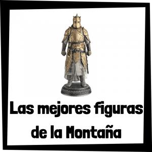 Figuras y muñecos de la Montaña de Juego de Tronos
