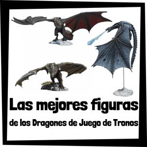 Figuras y muñecos de los dragones de Juego de Tronos
