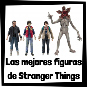Figuras coleccionables de Stranger Things