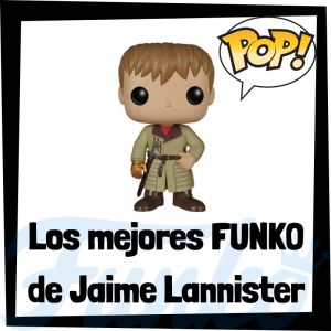 Los mejores FUNKO POP de Jaime Lannister de Juego de Tronos - Funko POP de la serie de Juego de Tronos