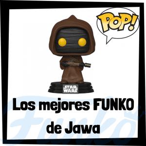 Los mejores FUNKO POP de Jawa de Star Wars - Funko POP de la saga de películas de Star Wars