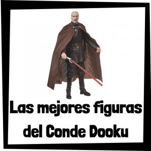 Figuras de colección de Conde Dooku de Star Wars - Las mejores figuras de colección del Conde Dooku