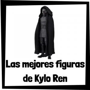 Figuras de acción y muñecos de Kylo Ren
