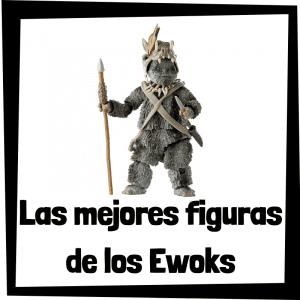 Figuras de acción y muñecos de los Ewoks